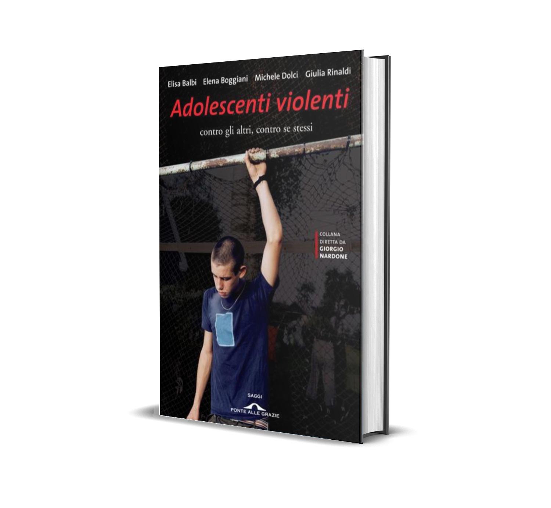 Adolescenti Violenti - Rinaldi Dolci