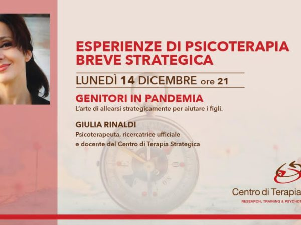 Esperienze di Psicoterapia Breve Strategica – Genitori in Pandemia